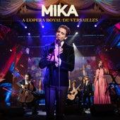 A L'OPERA ROYAL DE VERSAILLES (Live) de Mika