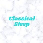 Classical Sleep von Various Artists