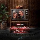 Bruja Escarlata y Visión: Episodio 3 (Banda Sonora Original) von Kristen Anderson-Lopez