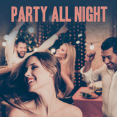 Party All Night de Various Artists