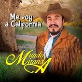 Me Voy a California de Mundo Miranda