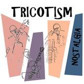 Nostalgia by Tricotism