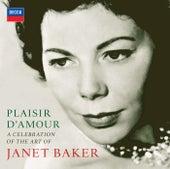 Plaisir d'amour - A Celebration of the Art of Dame Janet Baker de Dame Janet Baker