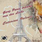 Ganz Paris träumt von der Liebe de Caterina Valente