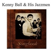 The Kenny Ball and His Jazzmen Songbook von Kenny Ball