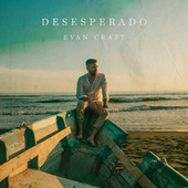 Desesperado (English) by Evan Craft