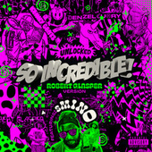 So.Incredible.pkg (Robert Glasper Version) de Denzel Curry