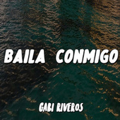 Baila Conmigox (Remix) de Gabi Riveros