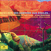 Oliver Messiaen: Des Canyons aux étoiles by Roger Muraro
