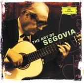 Andrés Segovia - The Art of Segovia de Andres Segovia