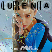 Querencia by Chung Ha