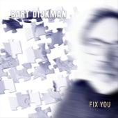 Fix You de Bart Dijkman