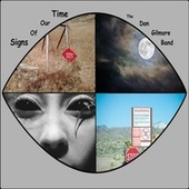Signs of Our Time de The Don Gilmore Band