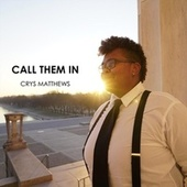 Call Them In by Crys Matthews