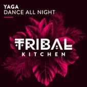 Dance All Night von Yaga