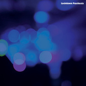 Lockdown Psychosis de Various Artists