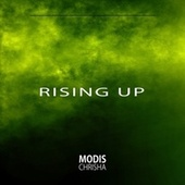 Rising Up von Modis Chrisha