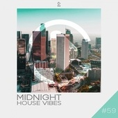 Midnight House Vibes, Vol. 59 de Various Artists