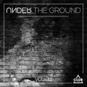 Under the Ground, Vol. 32 di Various Artists