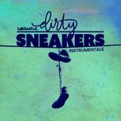 Dirty Sneakers (Instrumentals) von Substantial