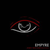 Only Way Out (Radio Edit) by The Empyre