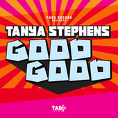 Good Good by Tanya Stephens