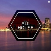 All House by Various Artists
