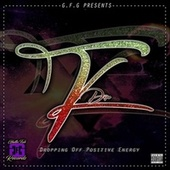 D.O.P.E (Dropping off Positive Energy) by Kaytee