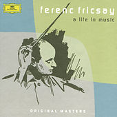 Ferenc Fricsay: A Life In Music by Ferenc Fricsay