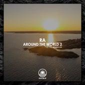 Around the world 2 by RA