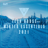 Tech House Winter Essentials 2021 by Various Artists