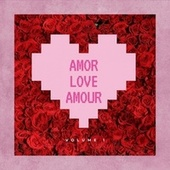 Amor Love Amour, Vol. 1 by Vários intérpretes