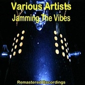 Jamming the Vibes de Various Artists