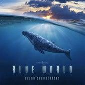 Blue World (Ocean Soundtracks) by Lovely Music Library