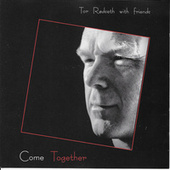 Come Together by Tor Rødseth