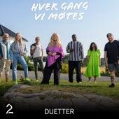 Duetter (Sesong 11) by Hver gang vi møtes (sesong7)