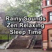 Rainy Sounds Zen Relaxing Sleep Time by White Noise Baby Sleep (1)