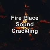 Fire Place Sound Crackling by Yoga Music