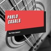 The Piano Concert de Pablo Casals