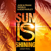 Sun Is Shining (2K21 Mix) von Jude & Frank