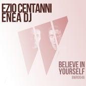 Believe In Yourself by Enea Dj