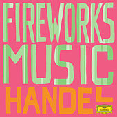 Handel: Fireworks de Various Artists