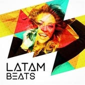 LatAm Beats by Various Artists