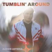 Tumblin' Around von AaRON