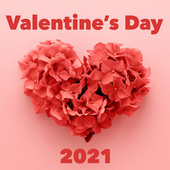 Valentine's Day 2021 - cele mai frumoase melodii de dragoste by Various Artists