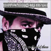 The 2nd Hand of Silence by Hollow Body Experience