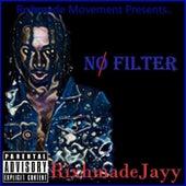 No Filter von Rixhmadejayy