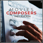 Movies Composers The Collection by Various Artists