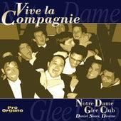 Viva la compagnie von The Notre Dame Glee Club