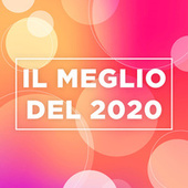Il meglio del 2020 by Various Artists